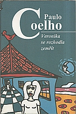Coelho: Veronika se rozhodla zemřít, 2000