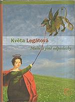 Legátová: Mušle a jiné odposlechy, 2007