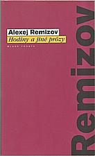 Remizov: Hodiny a jiné prózy, 1999