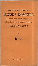 Dante Alighieri: Božská komedie. III, Ráj, 1930