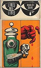 Dahl: Líbej mě, líbej, 1969