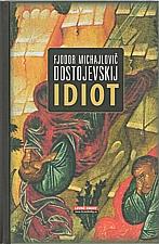 Dostojevskij: Idiot, 2007