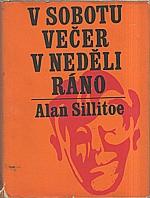Sillitoe: V sobotu večer, v neděli ráno, 1967