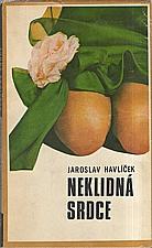 Havlíček: Neklidná srdce, 1972