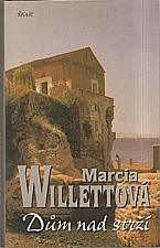 Willett: Dům nad strží, 2006