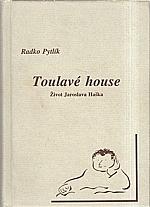 Pytlík: Toulavé house, 1998