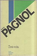 Pagnol: Živá voda, 1981