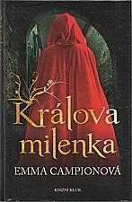 Campion: Králova milenka, 2012