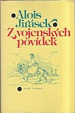Jirásek: Z vojenských povídek, 1981