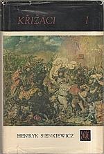 Sienkiewicz: Křižáci. I-II, 1971