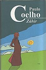 Coelho: Záhir, 2005