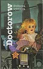 Doctorow: Světová výstava, 1999
