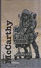 McCarthy: Cesta, 2008