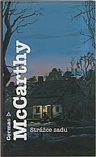 McCarthy: Strážce sadu, 2012