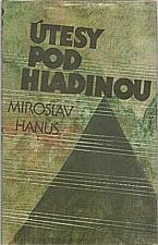 Hanuš: Útesy pod hladinou, 1987