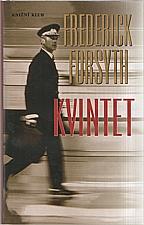 Forsyth: Kvintet, 2005