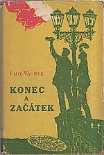 Vachek: Konec a začátek, 1958