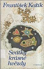 Kožík: Svátky krásné hvězdy, 1988