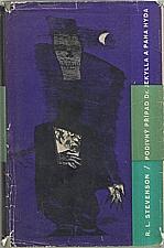 Stevenson: Podivný případ doktora Jekylla a pana Hyda ; Markheim ; Kumpáni, 1964