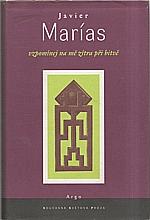 Marías: Vzpomínej na mě zítra při bitvě, 1999