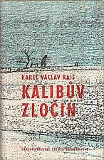 Rais: Kalibův zločin, 1968
