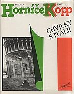 Horníček: Chvilky s Itálií, 1988