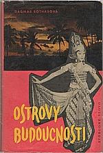 Bothas: Ostrovy budoucnosti, 1960