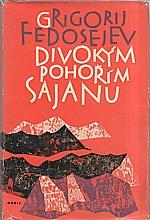Fedosejev: Divokým pohořím Sajanu, 1961