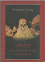 De Quincey: Vražda jako krásné umění, 1995