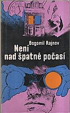 Rajnov: Není nad špatné počasí, 1975