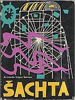 López Salinas: Šachta, 1962