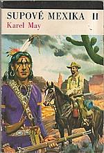 May: Supové Mexika. Díl II., 1973