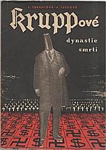 Tarantová: Kruppové, dynastie smrti, 1951