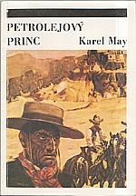 May: Petrolejový princ, 1991