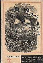 Kratochvíl: Podivuhodné příběhy a dobrodružství Jana Kornela, 1966