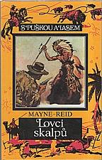 Mayne Reid: Lovci skalpů, 1998