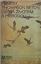 Seton: Cesta životem a přírodou, 1977