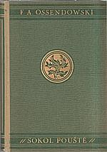 Ossendowski: Sokol pouště, 1930