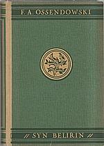 Ossendowski: Syn Beliřin, 1932