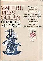 Kingsley: Vzhůru přes Oceán, 1980