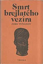 Tyňanov: Smrt brejlatého vezíra, 1979