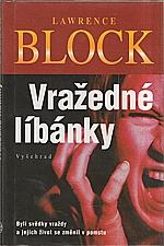 Block: Vražedné líbánky, 2002