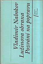 Nabokov: Lužinova obrana ; Pozvání na popravu, 1990