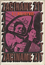 Makarenko: Začínáme žít, 1973