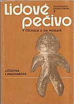 Prachařová: Lidové pečivo v Čechách a na Moravě, 1988