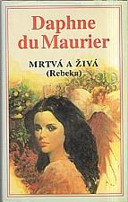 Du Maurier: Mrtvá a živá, 1996