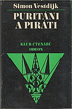 Vestdijk: Puritáni a piráti, 1977