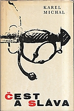 Michal: Čest a sláva, 1966