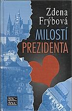 Frýbová: Milostí prezidenta, 2007