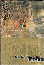 Couto: Náměsíčná země, 2003